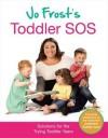 Jo Frost's Toddler SOS - Jo Frost