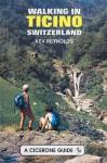 Walking In Ticino Switzerland - Kev Reynolds