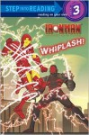 Whiplash! (Marvel: Iron Man) - Dennis R. Shealy, Paul Giacoppo, Patrick Spaziante