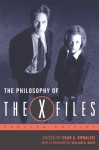 The Philosophy of The X-Files (The Philosophy of Popular Culture) - Dean A. Kowalski