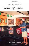 A Bar Player's Guide to Winning Darts - Fred Everson