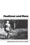 Faulkner and Race - Doreen Fowler, Ann J. Abadie
