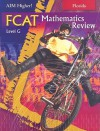 Florida Aim Higher!: FCAT Mathematics Review, Level G - Diane Perkins Castro, Mark Roop-Kharasch