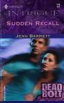 Sudden Recall (Hawke Family, #5) - Jean Barrett