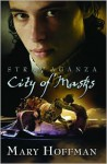 Stravaganza: City of Masks - Mary Hoffman