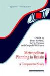 Metropolitan Planning in Britain - Roberts and Thomas, Peter Roberts, Kevin Thomas