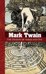 The Diaries of Adam and Eve - Mark Twain, F. Strothmann, Lester Ralph