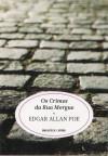 Os Crimes da Rua Morgue - Edgar Allan Poe