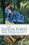 The Endless Forest: A Novel - Sara Donati