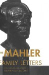The Mahler Family Letters - Gustav Mahler