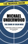 The Crime of Colin Wise - Michael Underwood