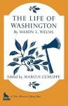 The Life of Washington (The John Harvard Library) - Mason Weems