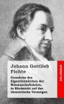 Grundriss Des Eigenthumlichen Der Wissenschaftslehre, in Rucksicht Auf Das Theoretische Vermogen - Johann Gottlieb Fichte