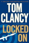 Locked On (Jack Ryan Jr.,#3) - Tom Clancy, Mark Greaney