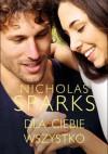 Dla Ciebie wszystko - Nicholas Sparks