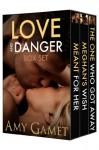 Love and Danger Box Set - Amy Gamet
