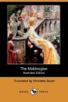 The Mabinogion (Illustrated Edition) (Dodo Press) - Owen Dudley Edwards