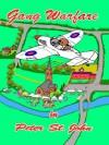 Gang Warfare (Gang Books #2) - Peter St. John