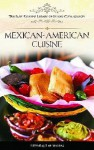 Mexican-American Cuisine - Ilan Stavans