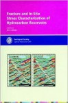 Fracture and In-Situ Stress Characterization of Hydrocarbon Reservoirs - Mohammed S. Ameen