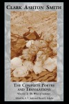 The Complete Poetry and Translations Volume 2: The Wine of Summer - Clark Ashton Smith, David E. Schultz, S.T. Joshi