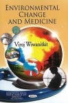 Environmental Change and Medicine - Viroj