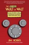 The Revised Vault of Walt - Jim Korkis, Bob McLain, Diane Disney Miller