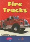 Fire Trucks - Carol K. Lindeen