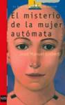 El misterio de la mujer autómata - Joan Manuel Gisbert