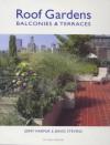 Roof Gardens: Balconies & Terraces - Jerry Harpur, David Stevens
