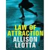 Law of Attraction: A Novel - Allison Leotta, Tavia Gilbert