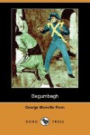 Begumbagh (Dodo Press) - George Manville Fenn