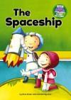 The Spaceship - Cynthia Rider, Sandra Aguilar