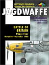 Battle Of Britain Phase Four: November 1940 June 1941 (Luftwaffe Colours, Volume 2, Section 4 Jagdwaffe) - Eric Mombeek