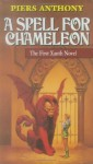 A Spell for Chameleon (Original Edition) - Piers Anthony