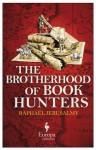 The Brotherhood of Book Hunters - Raphaël Jerusalmy