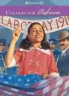 Changes for Rebecca (American Girls Collection) - Jacqueline Dembar Greene, Jennifer Hirsch, Robert Hunt