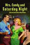 Mrs. Candy and Saturday Night - Robert Tallant