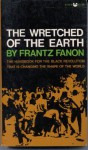 The Wretched of the Earth (Mass Market) - Frantz Fanon