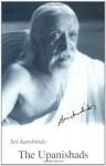 Upanishads: Texts, Translatio NS and Commentaries. - Śrī Aurobindo