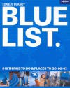 Bluelist: 618 Things to Do and Places to Go 06-07 - Lonely Planet, Simon Sellars