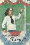 Louly - Carol Ryrie Brink, Ingrid Fetz