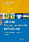 Lightning: Principles, Instruments and Applications: Review of Modern Lightning Research - Hans Dieter Betz