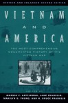 Vietnam and America: The Most Comprehensive Documented History of the Vietnam War (Revised and Enlarged Second Edition) - Marvin E. Gettleman, Jane Franklin, Marilyn B. Young, H. Bruce Franklin