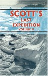 Scott's Last Expedition - Robert Falcon Scott