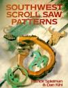 Southwest Scroll Saw Patterns - Patrick Spielman, Dan Kihl