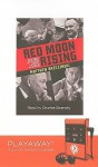 Red Moon Rising: Library Edition - Matthew Brzezinski