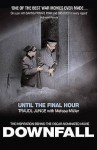 Until The Final Hour - Traudl Junge