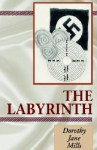 The Labyrinth - Dorothy Jane Mills