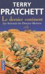 Le dernier continent - Terry Pratchett, Patrick Couton